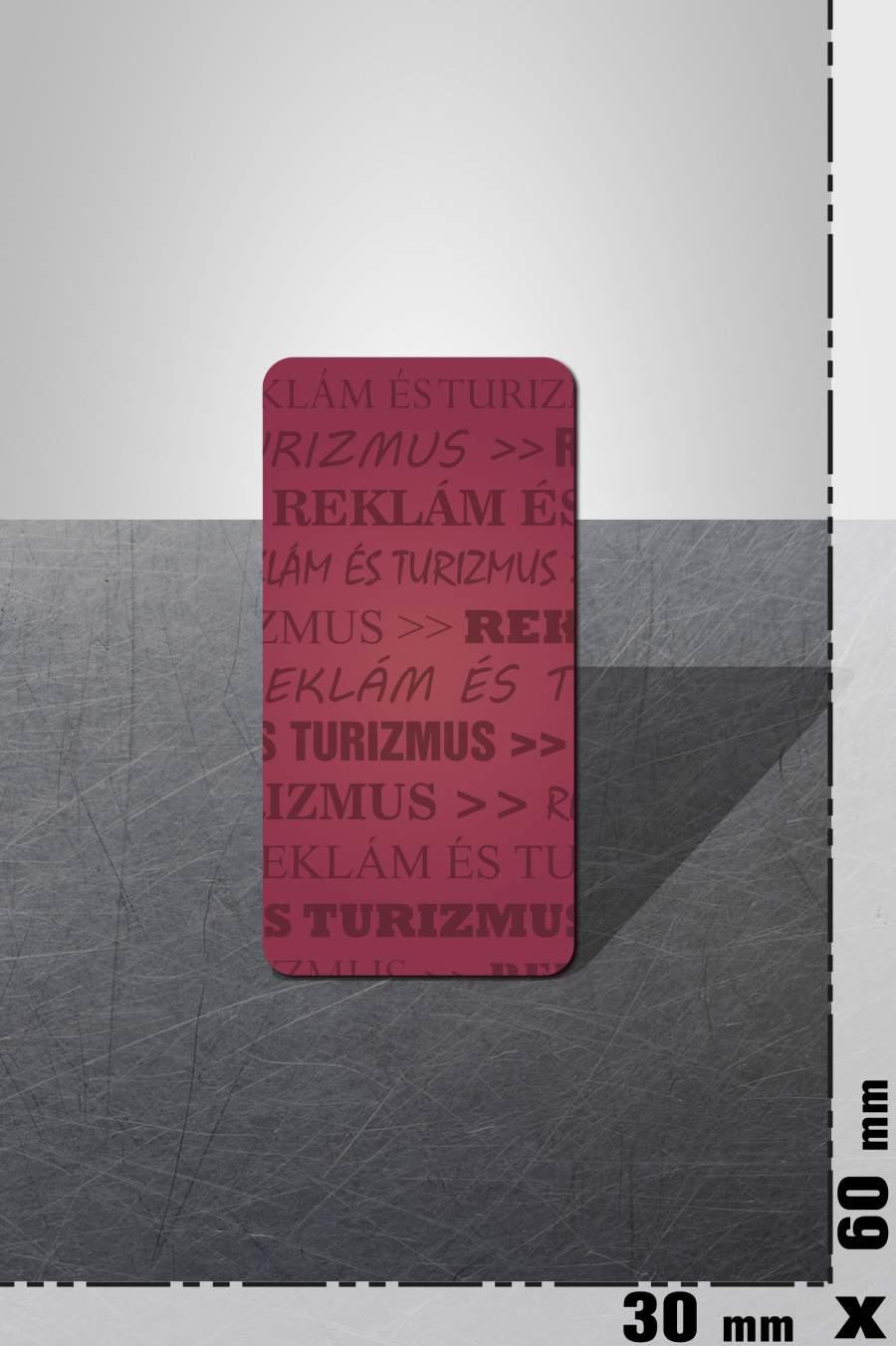 80.0. Reklám hűtőmágnes (30x60mm)